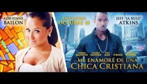 Me enamoré de una chica Cristiana – Pelicula cristiana en Español Latino