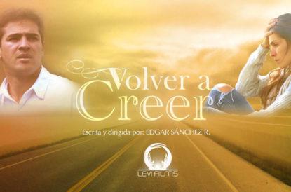 VOLVER A CREER – Película Cristiana – Ministerio Leví Films